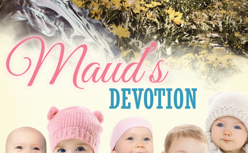 MAUD'S DEVOTION: A Sweet Western Mail-Order Bride With Baby Romance