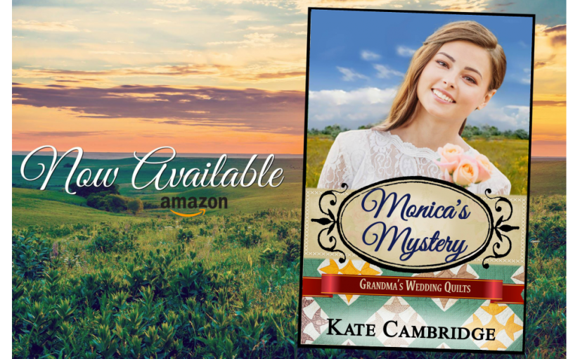 RELEASE DAY is Here For Grandma's Wedding Quilts, MONICA'S MYSTERY!